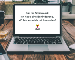 """Laptop mit Text: """"Für die Steiermark: Ich habe eine Behinderung. Wohin kann ich mich wenden?"""""""